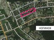 Земля и участки,  Московская область Ногинск, цена 130 000 000 рублей, Фото